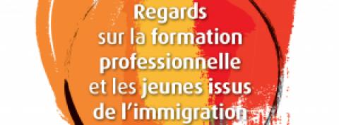Formation professionnelle et les jeunes issus de l'immigration