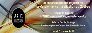 ARUC_31mars2016_Securisationdesparcoursprofessionnels_Ulaval